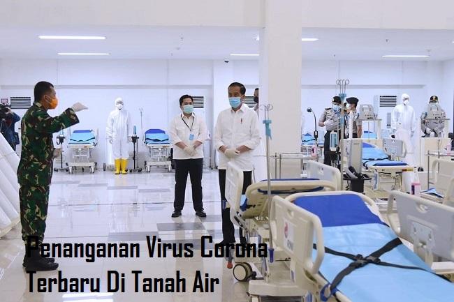 Penanganan Virus Corona Terbaru Di Tanah Air