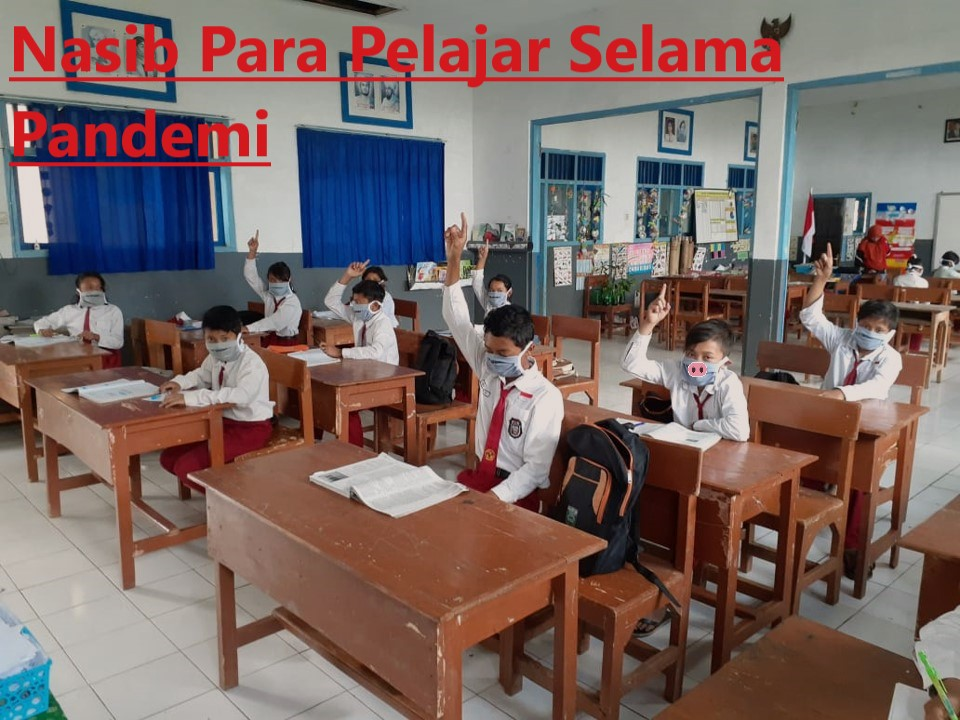 Nasib Para Pelajar Selama Pandemi