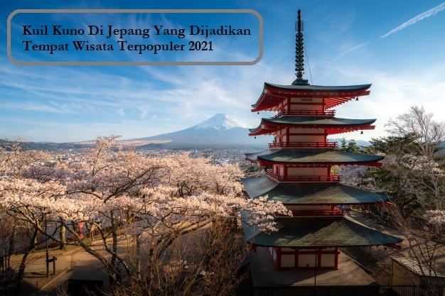 Kuil Kuno Di Jepang Yang Dijadikan Tempat Wisata Terpopuler 2021
